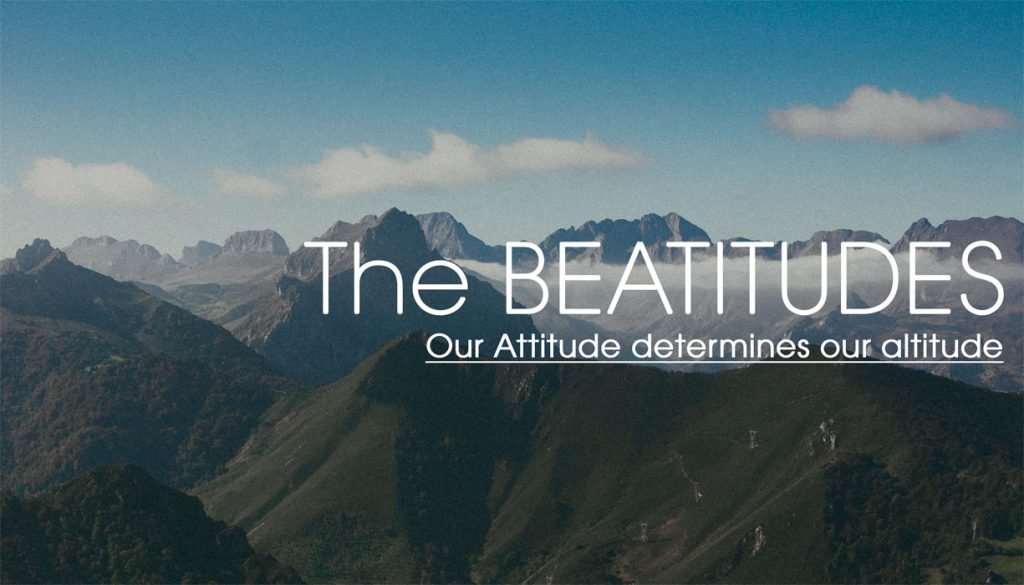 The Beatitudes: Part 1